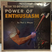 How to Develop the Power of Enthusiasm
